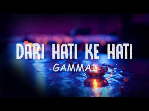 Dari Hati ke Hati - Gamma1 (Lirik)