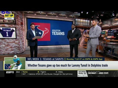 ESPN GET UP | Whether Texans gave up too much for Laremy Tunsil in Dolphins trade