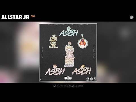 Allstar JR - Big (Audio)