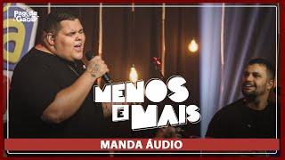 Menos é Mais - Manda Áudio #Live #FMODIA Pagode do Gago