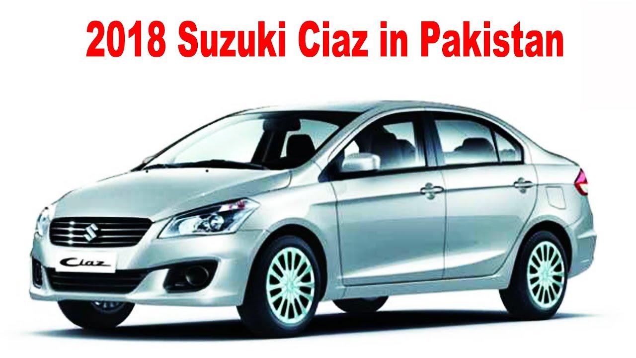 2018 Suzuki Ciaz Pakistan Youtube