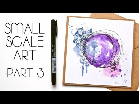 How To Make Small Scale Abstract Art For Cards – Part 3