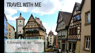 Rothenburg ob der Tauber, Germany | Travel With Me | Romantic German Town
