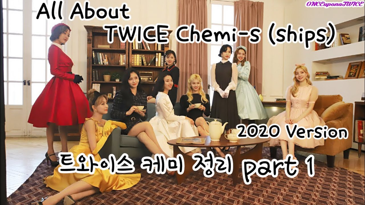 All About TWICE ships (chemistry) Part 1. 트와이스 케미정리 파트 1
