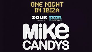 Mike Candys & Evelyn ft. Patrick Miller - One Night In Ibiza (Horny Club Mix)