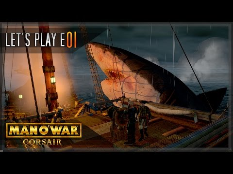Man O' War: Corsair - Let's Play E01 - First look... there is a Megalodon!!