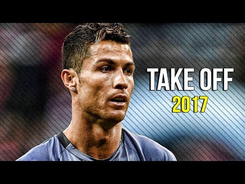 Cristiano Ronaldo - Take Off 2017 | InCRedible Skills & Goals | HD Mp3