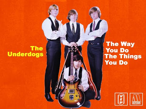"""""""Motown Music"""" """"The Underdogs  The Way You Do The Things You Do""""  Motown's Garage Band!"""