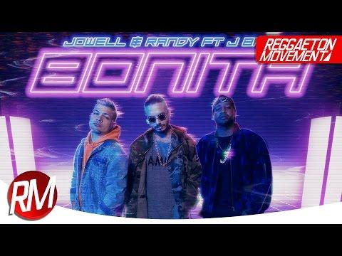 J Balvin x Jowell & Randy - Bonita