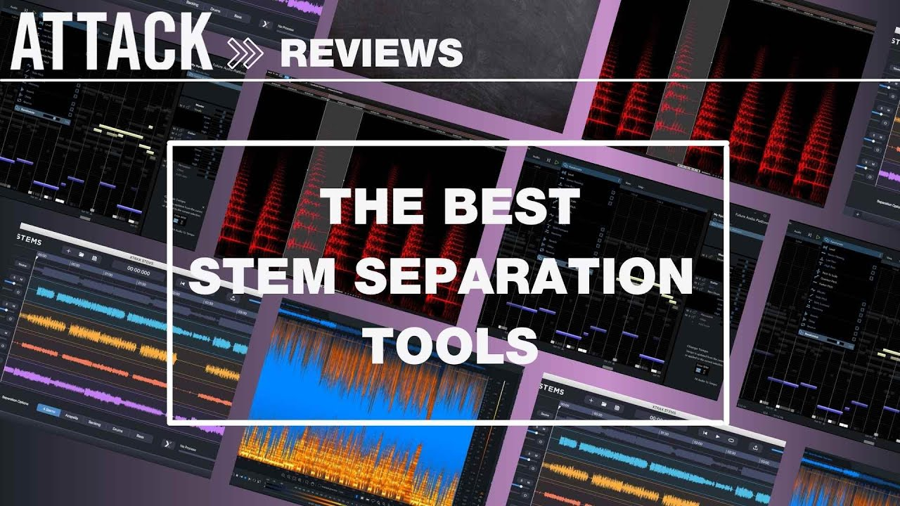 Four Of The Best Stem Separation Tools
