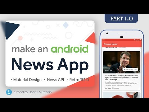 News Feed 📰 (Get JSON & Display To RecyclerView) - Android News App Tutorial #1 • API •Retrofit2