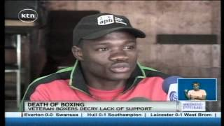 The Good Old Days Are Gone: Issues Bedeviling Boxing As A Sport In Kenya