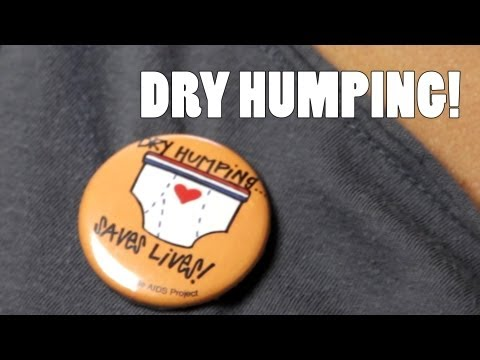 Dry Humping Saves Lives! - 20