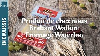 Produit de chez nous | Brabant Wallon: Fromage Waterloo