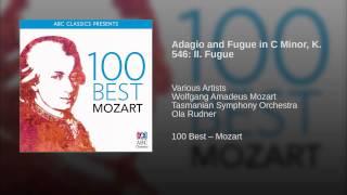 Adagio and Fugue in C Minor K 546 II