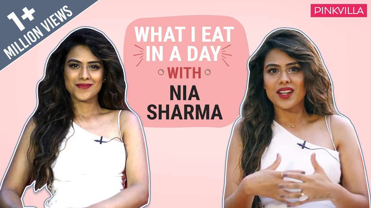 Nia Sharma : What I eat in a day | Lifestyle | Pinkvilla | Bollywood