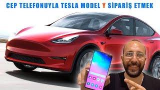 Cep Telefonundan Tesla Model Y Sipariş Etmek