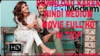 How to download Hindimedium full movie 2017 in hd
