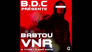 B.D.C / MIXTAPE BABTOU VNR / 12 TITRES + 3 SONS BONUS/ FULL MIXTAPE / FULL ALBUM