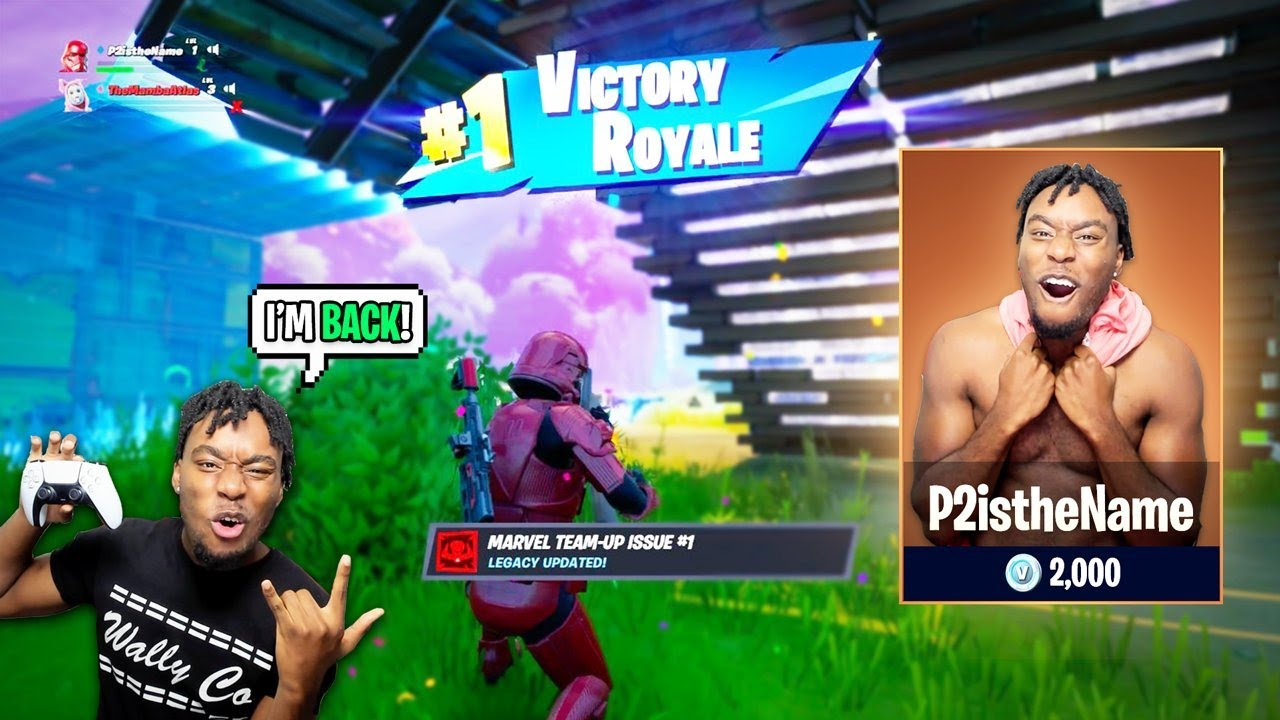 I Came out of Fortnite Retirement to Play ONE MORE TIME... P2istheName Returns to Fortnite