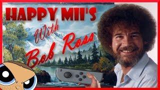 HAPPY Miis with BOB ROSS - Rihanna and Hatsune Miku