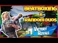 FORTNITE AND BEATBOX | Random Duo Reactions | #Fortnite
