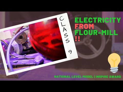 SCIENCE WORKING MODEL FOR CLASS 9 | ELECTRICITY FROM FLOUR-MILL ☢