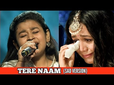Tere Naam Sad Version  Cover By Sonakshi Kar