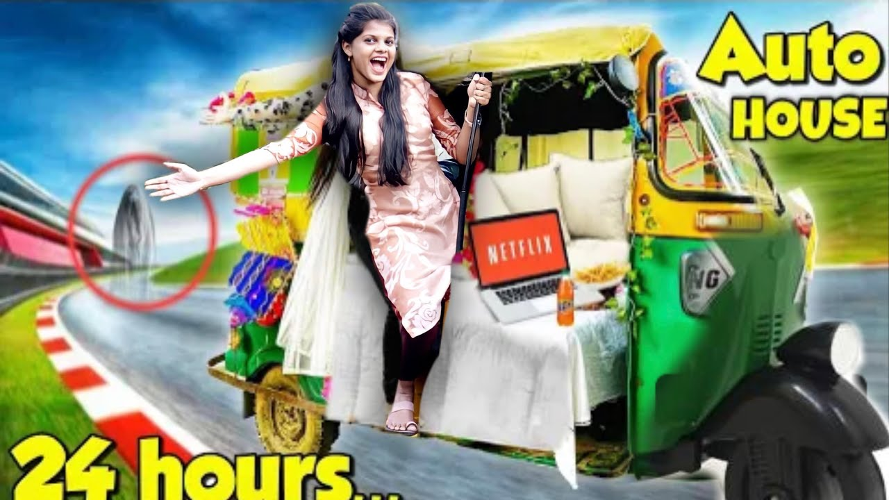Living in Auto Rickshaw for 24Hours!! *Gone Wrong*😭