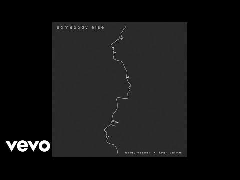 Kyan Palmer, Haley Vassar - Somebody Else (Audio)