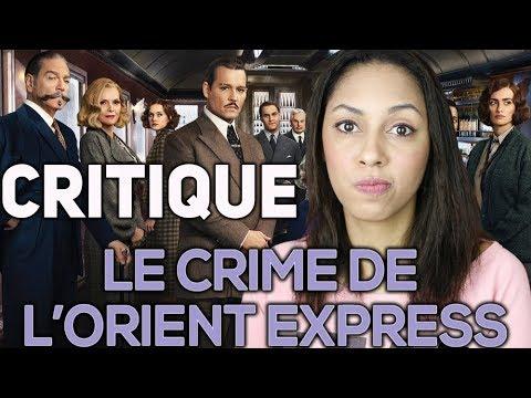 Critique :  Le Crime De l'Orient Express (Spoilers à 16:19)