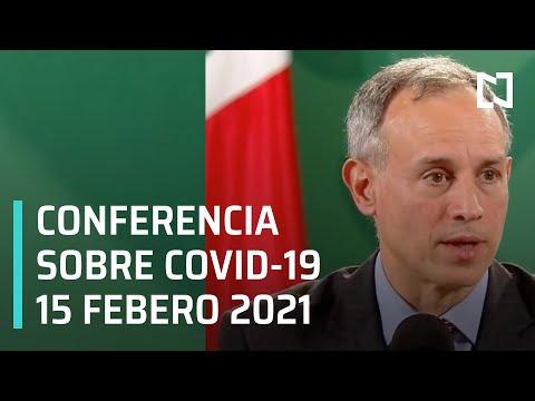 Conferencia Covid-19 en México - 15 febrero 2021