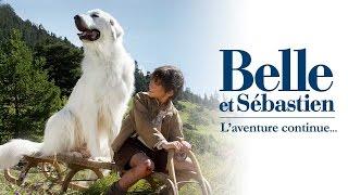 Belle et Sebastien, l'aventure continue - Teaser