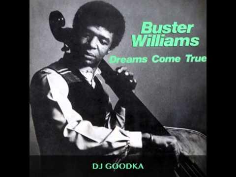 """Buster Williams : """"Dreams Come True"""" 1979"""