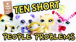 LPS :  10 Things I Hate About Being Short / 10 Short People Problems
