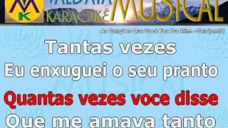As Canções Que Você Fez Pra Mim Sandy Karaoke