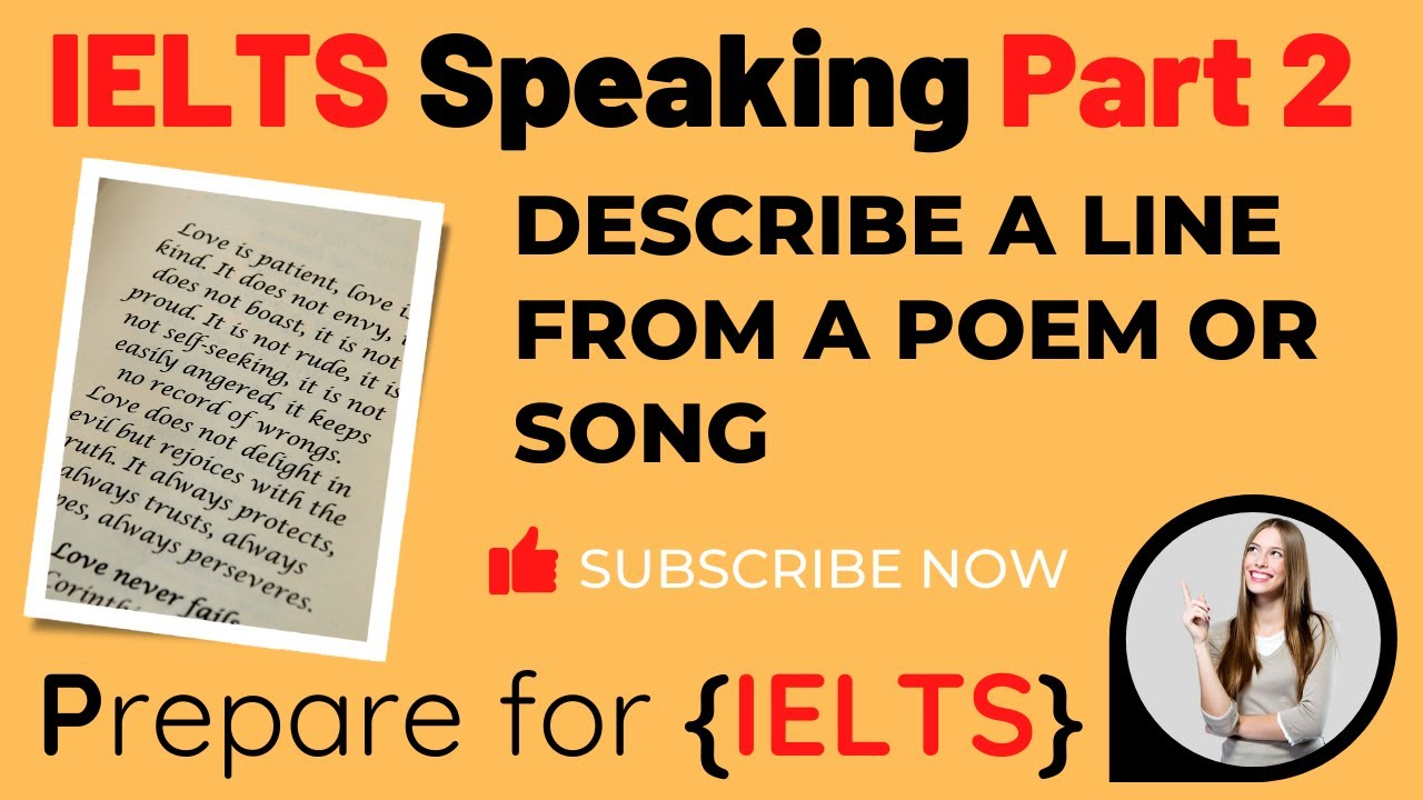 IELTS Speaking Part 2 Video - Describe a line that you remember from a poem or song
