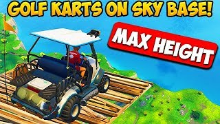 *MAX HEIGHT* GOLF KART SKY BASE! - Fortnite Funny Fails and WTF Moments! #259 (Daily Moments)