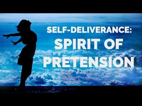 Deliverance from the Spirit of Pretension | Self-Deliverance Prayers