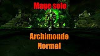 Mage solo - Archimonde Normal (!!)