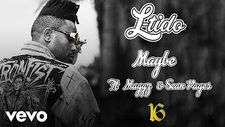 L-tido - maybe (audio) ft. maggz, sean pages