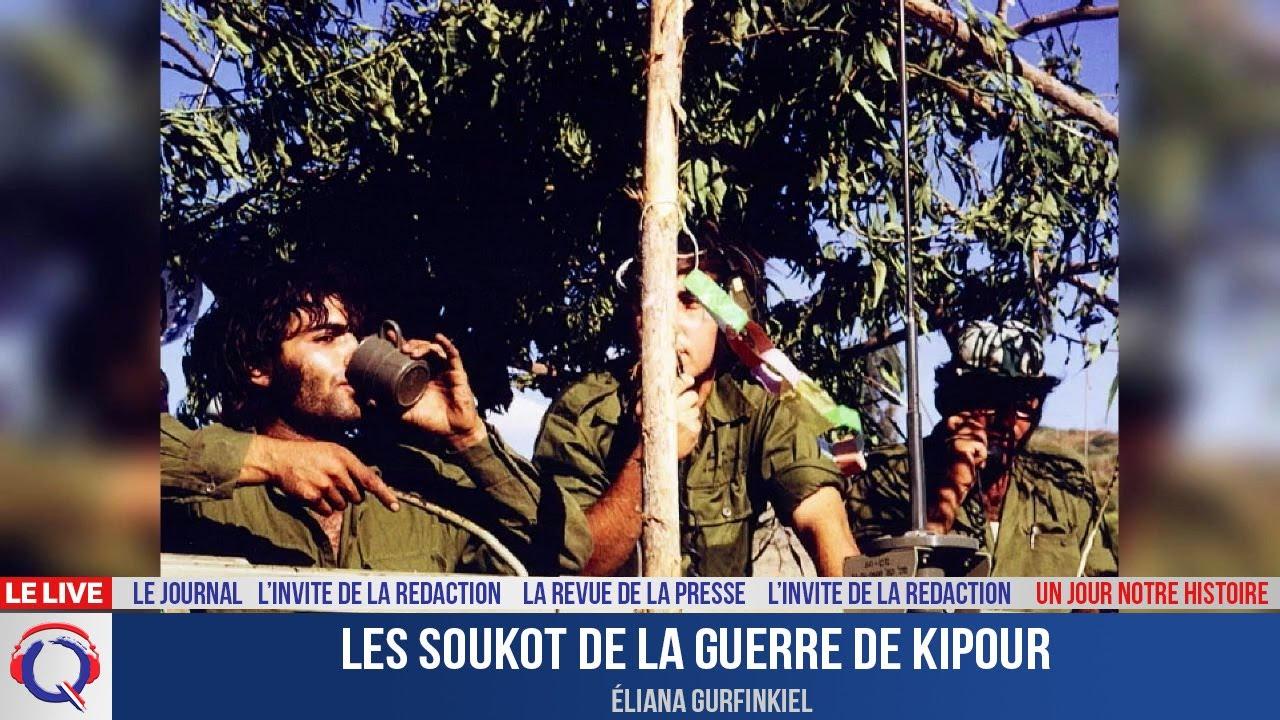 Les soukot de la Guerre de Kipour - Un jour notre Histoire du 22 septembre 2021