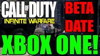 Call Of Duty Infinite Warfare XBOX ONE MULTIPLAYER BETA RELEASE DATE CONFIRMED! (IW BETA NEWS?INFO)