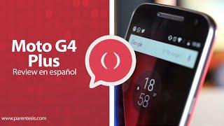 Moto G4 Plus, review en español Video