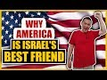 watch he video of Why America is Israel's Best Friend