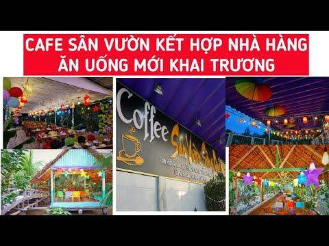Mô hình cafe sân vườn kết hợp nhà hàng ăn uống mới khai trương tại Vĩnh Long   KPVL