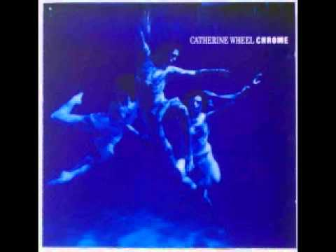 Catherine Wheel - Kill Rhythm