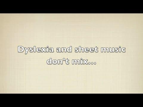 Dyslexia and Sheet Music