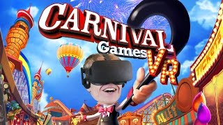 AMUSEMENT PARK IN VIRTUAL REALITY!  | Carnival Games VR (Oculus Touch Gameplay)