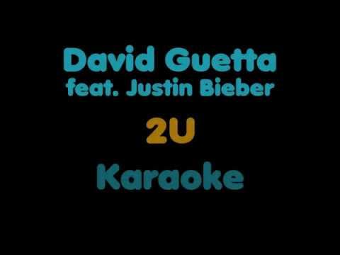 U2 Karaoke Version-Justin Bieber feat David Guetta